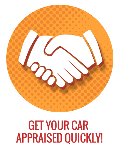 Get your car appraised quickly!