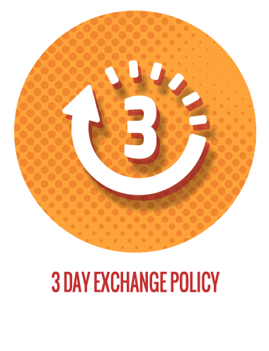 3 DAY EXCHANGE POLICY